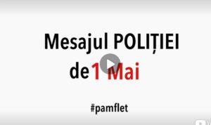 """VIDEO: SĂ MAI ȘI RÂDEM! MESAJUL  """"POLIȚIEI"""" DE 1 MAI…"""