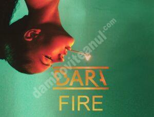DARA, revelația muzicii din Bulgaria, lansează piesa Fire!