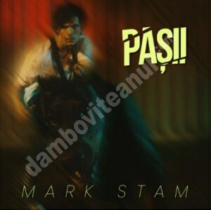 """Mark Stam lansează """"Pașii"""" cu un videoclip intens, continuarea poveștii din """"Lasă-mă"""""""