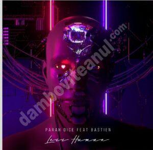 Parah Dice feat. Bastien lansează piesa Less Human, despre dragoste și umanitate