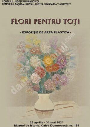 """""""Flori pentru toţi"""" – expoziție organizată de Complexul Național Muzeal """"Curtea Domnească"""" Târgoviște"""
