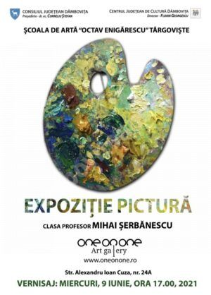 """Expoziție de pictură la Școala de Artă """"Octav Enigărescu"""" din Târgoviște"""
