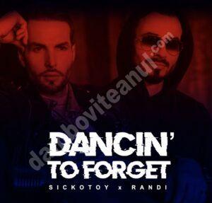 """Read more about the article Sickotoy lansează alături de Randi videoclipul piesei  – """"Dancin' To Forget"""""""