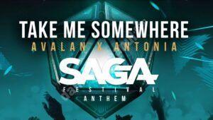 Read more about the article SAGA lansează imnul oficial al festivalului, Take Me Somewhere! DJ-ul olandez Avalan și Antonia colaborează pentru imnul SAGA Festival!